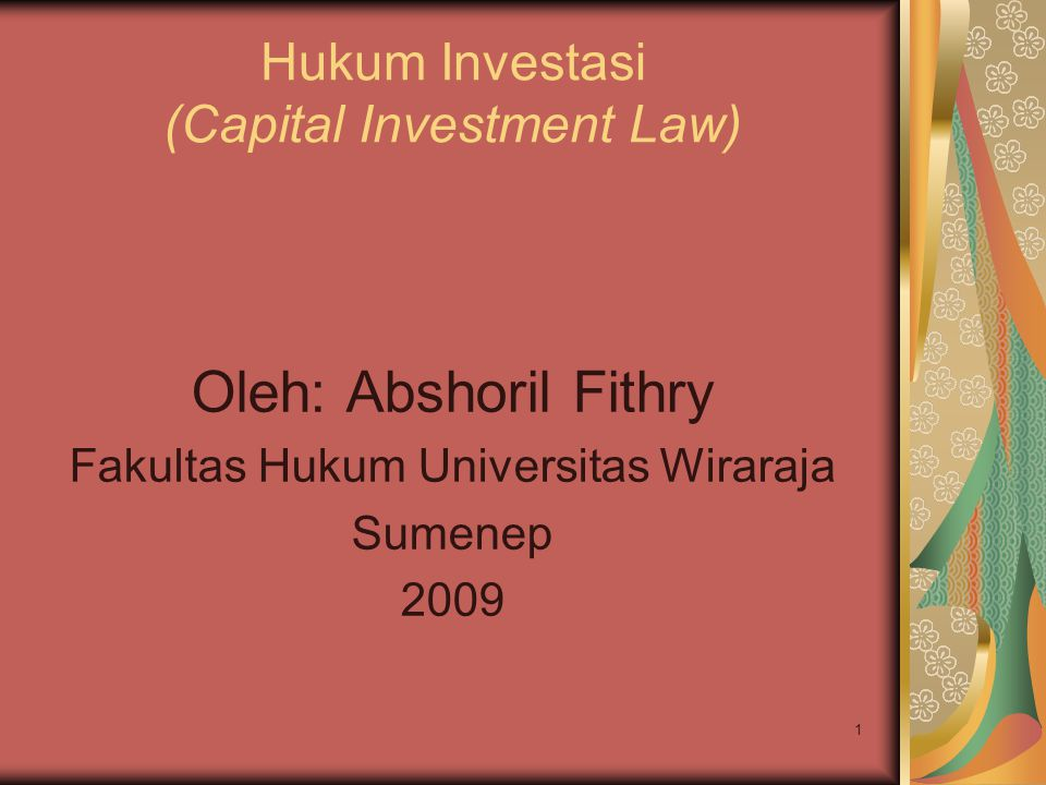 Hukum Investasi (Capital Investment Law)