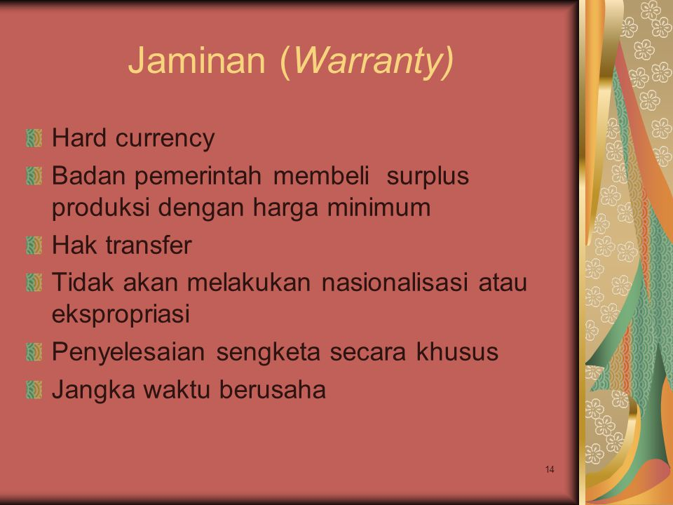 Jaminan (Warranty) Hard currency