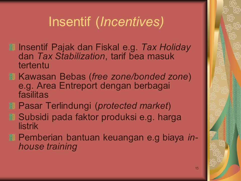 Insentif (Incentives)