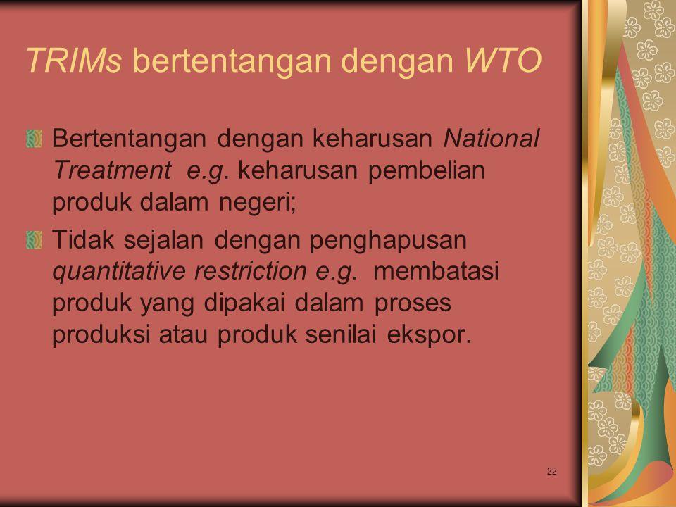 TRIMs bertentangan dengan WTO