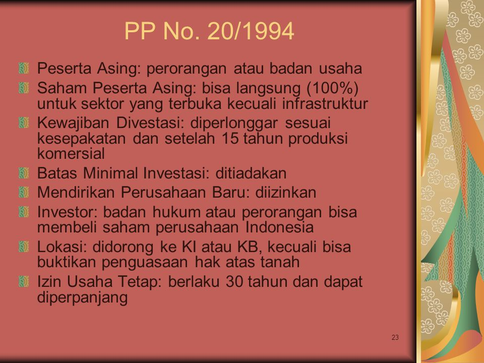 PP No. 20/1994 Peserta Asing: perorangan atau badan usaha
