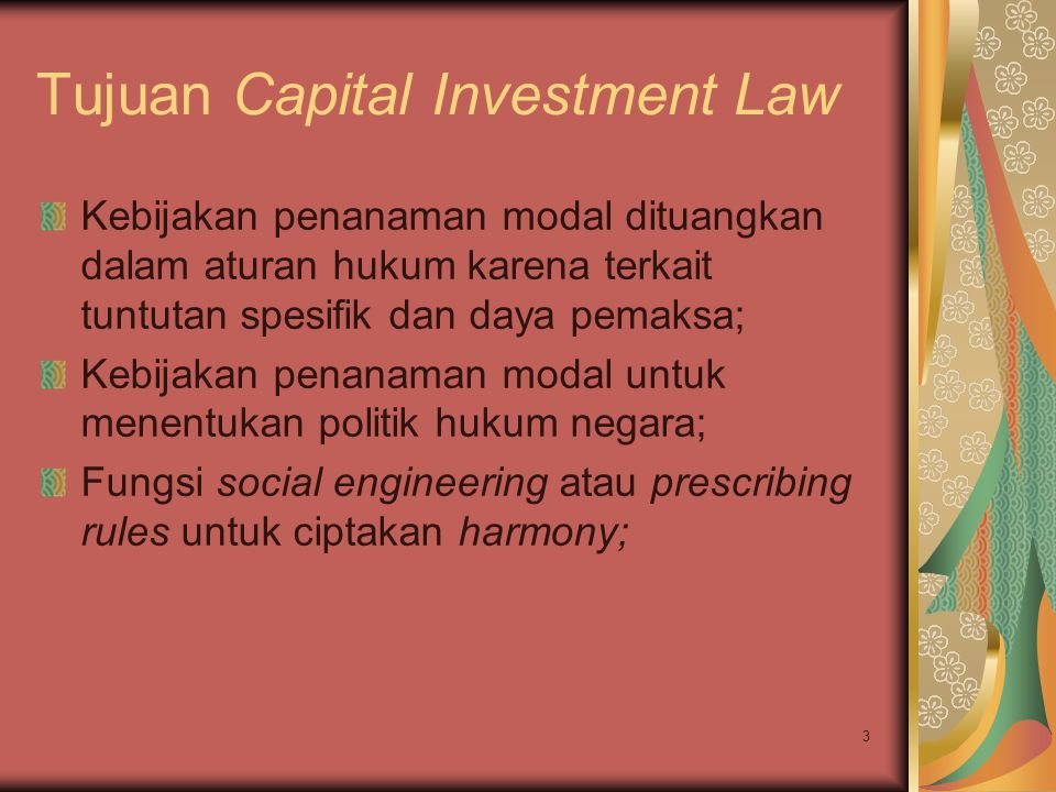 Tujuan Capital Investment Law