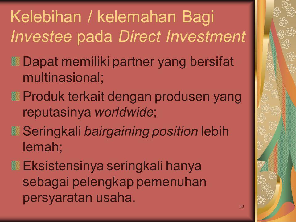 Kelebihan / kelemahan Bagi Investee pada Direct Investment