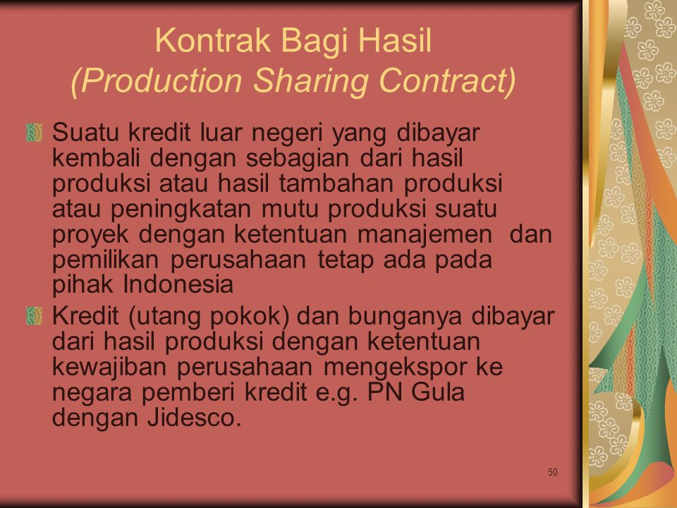 Kontrak Bagi Hasil (Production Sharing Contract)