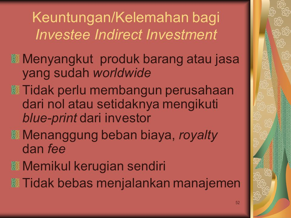Keuntungan/Kelemahan bagi Investee Indirect Investment