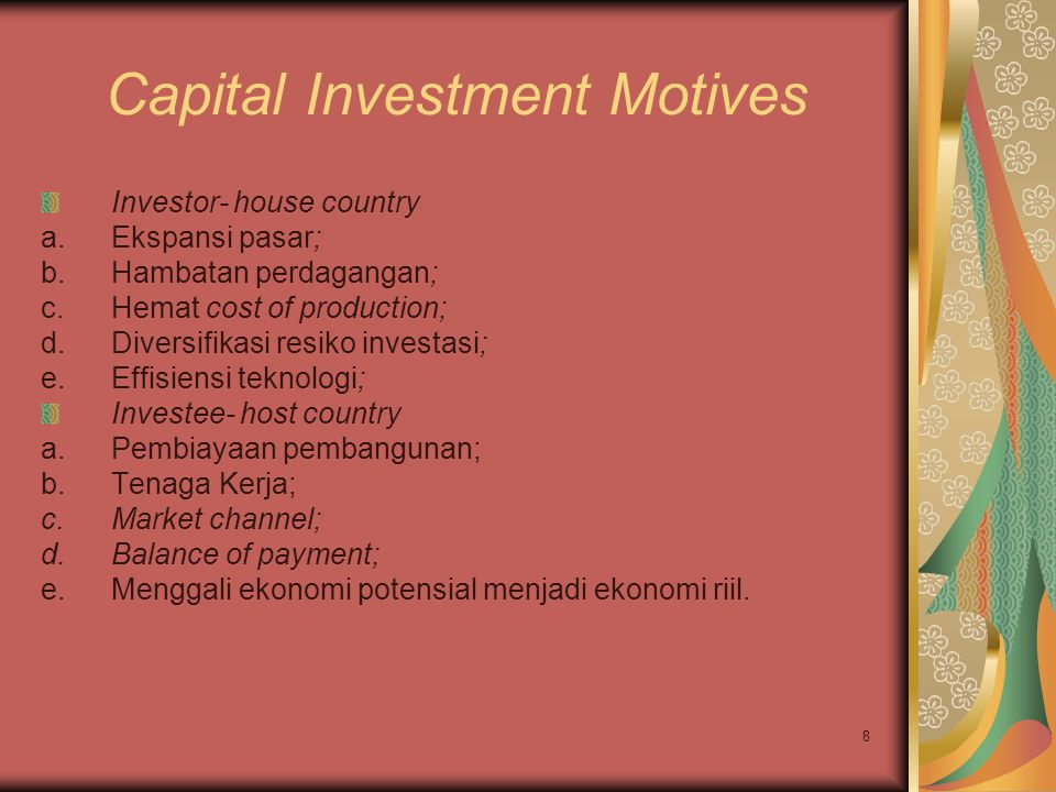 Capital Investment Motives