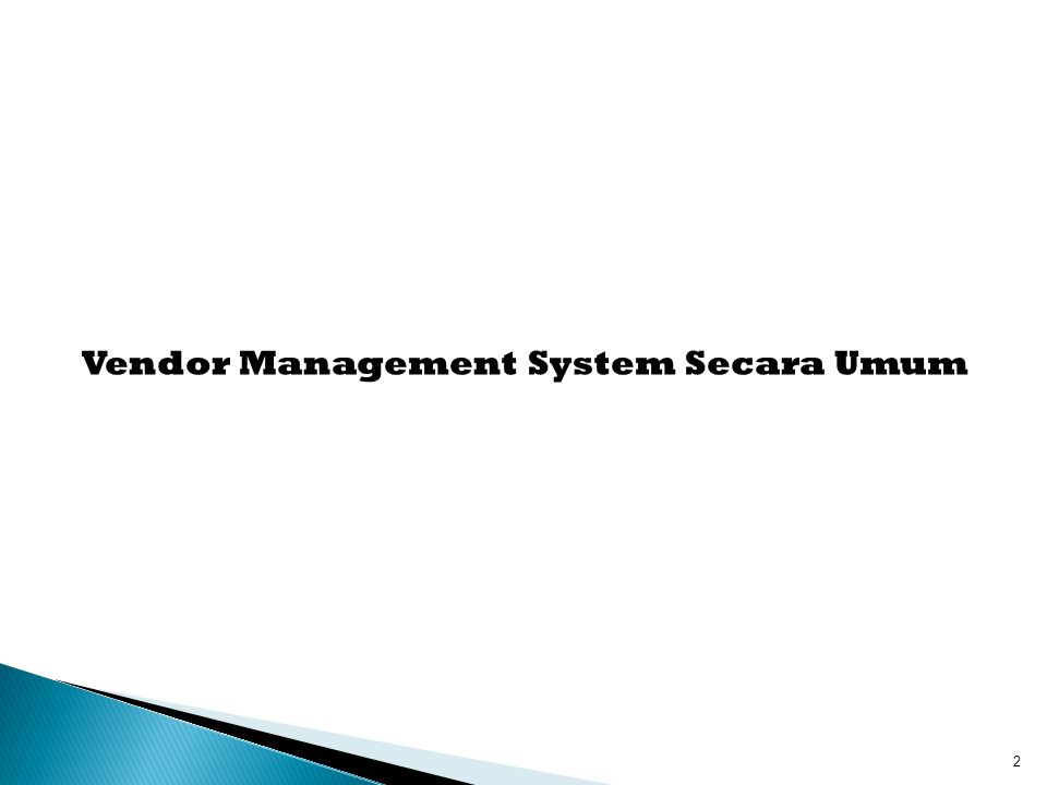 Vendor Management System Secara Umum