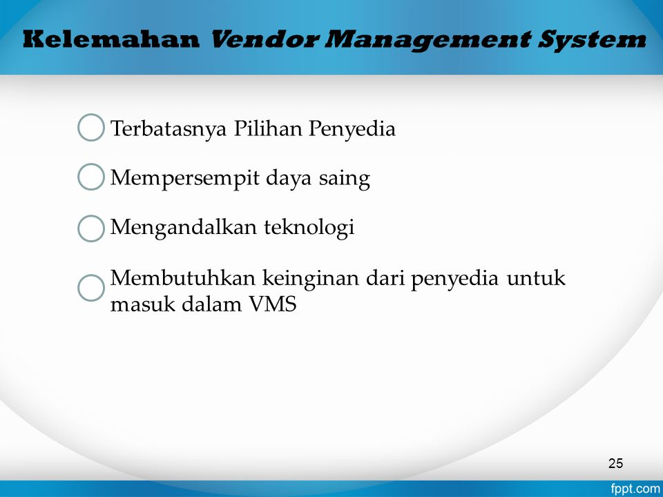 Kelemahan Vendor Management System