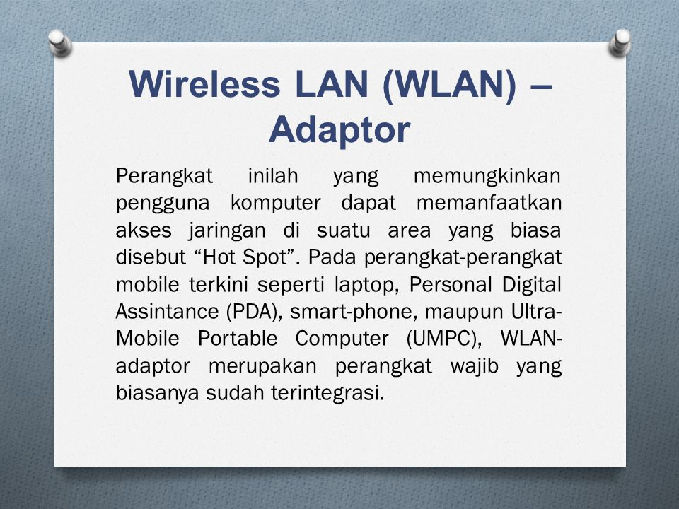 Wireless LAN (WLAN) – Adaptor
