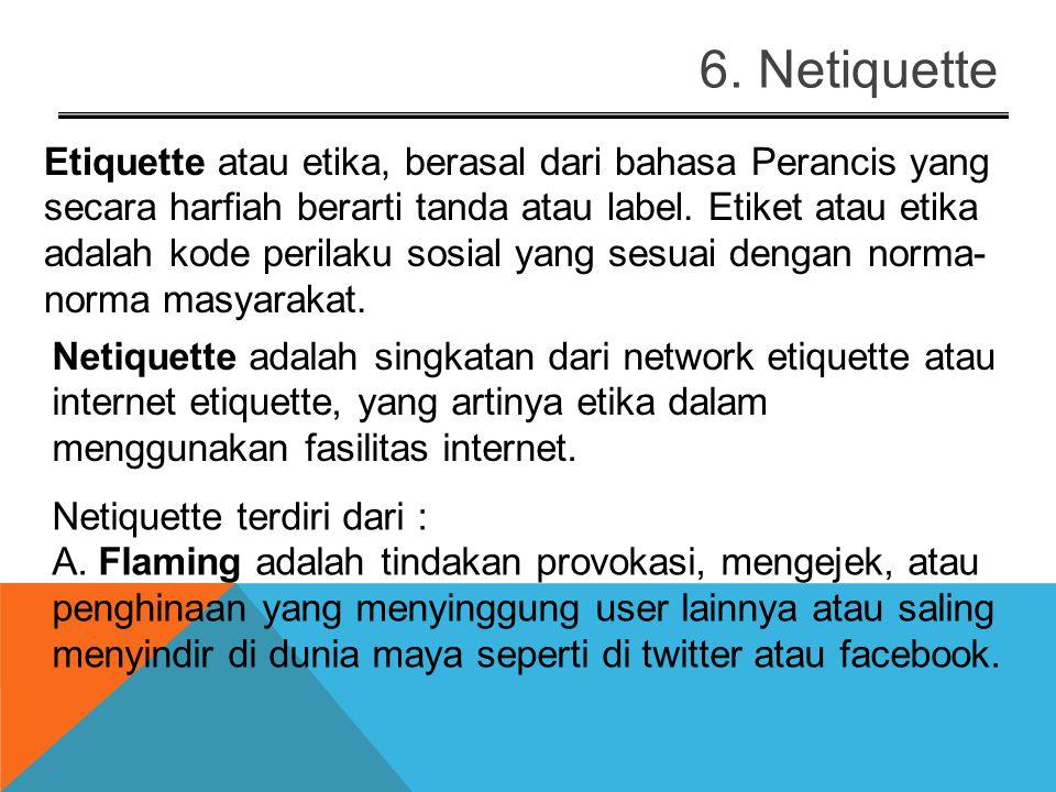 6. Netiquette