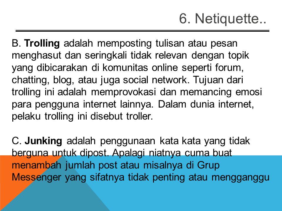 6. Netiquette..