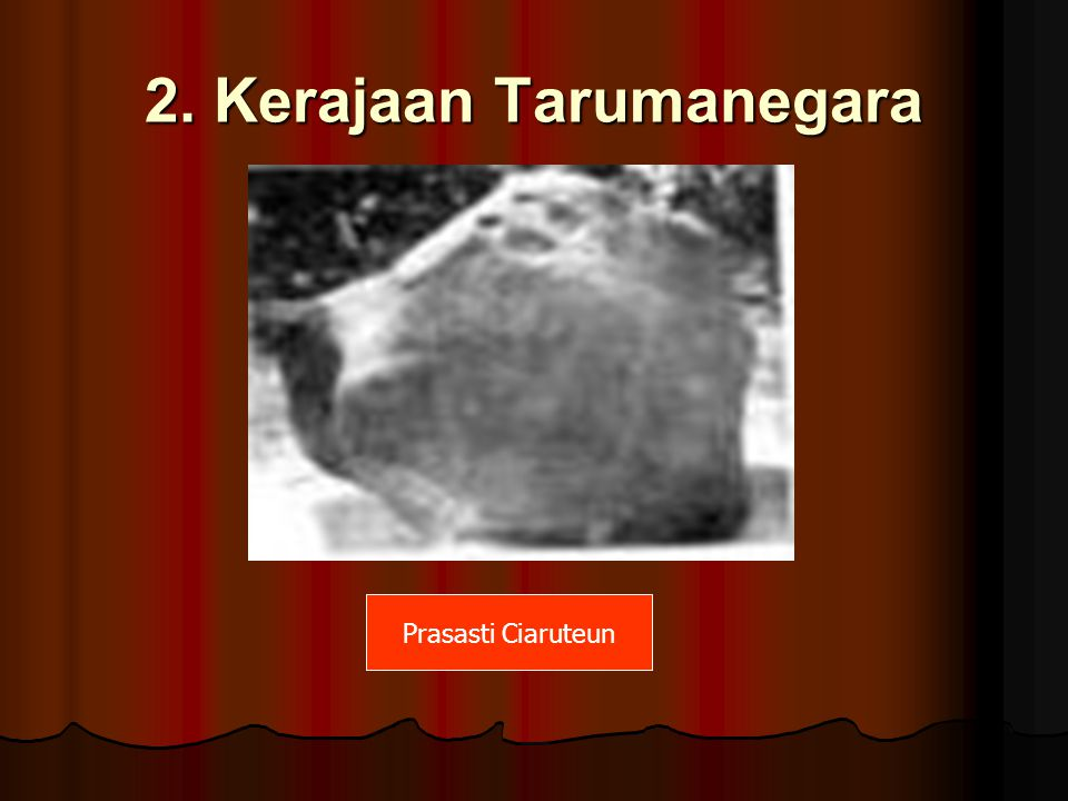 2. Kerajaan Tarumanegara