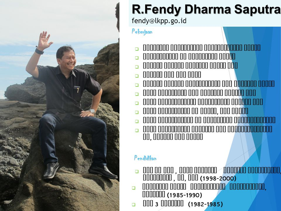 R.Fendy Dharma Saputra fendy@lkpp.go.id Pekerjaan Pendidikan