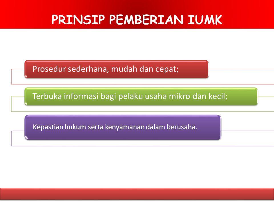 PRINSIP PEMBERIAN IUMK