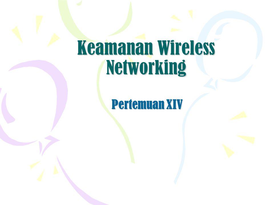 Keamanan Wireless Networking