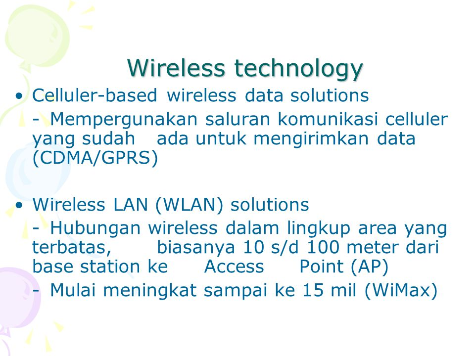 Wireless technology Celluler-based wireless data solutions