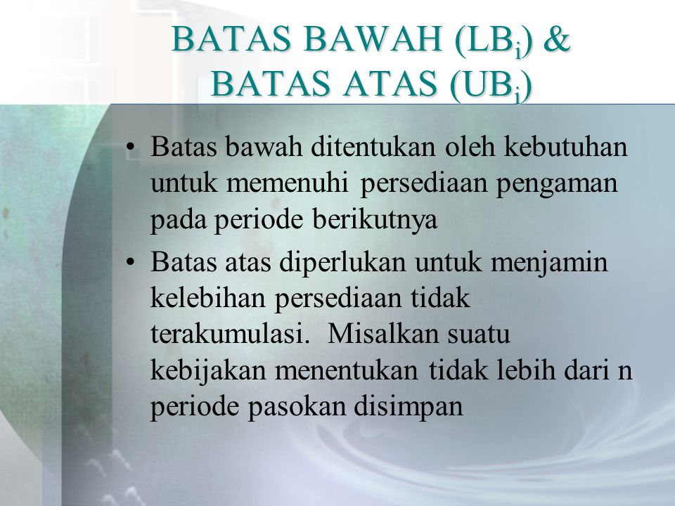 BATAS BAWAH (LBi) & BATAS ATAS (UBi)