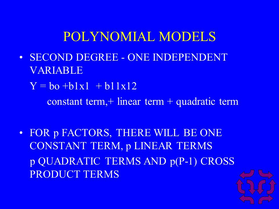 POLYNOMIAL MODELS SECOND DEGREE - ONE INDEPENDENT VARIABLE