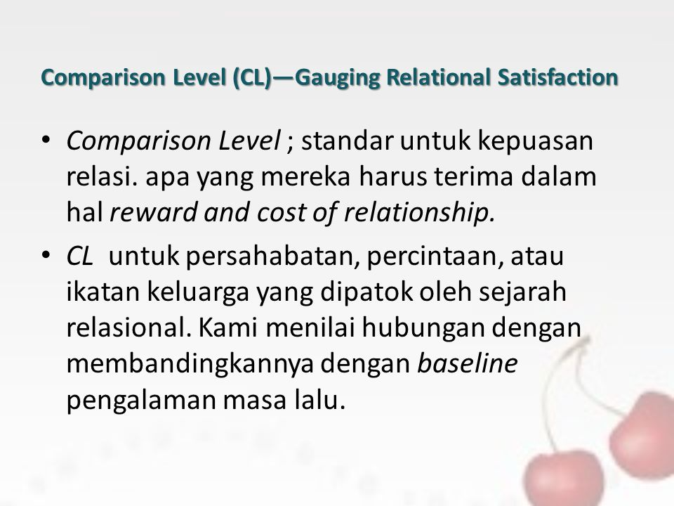 Comparison Level (CL)—Gauging Relational Satisfaction