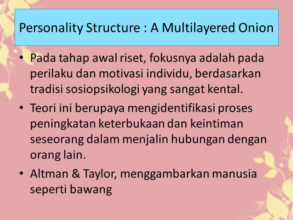 Personality Structure : A Multilayered Onion