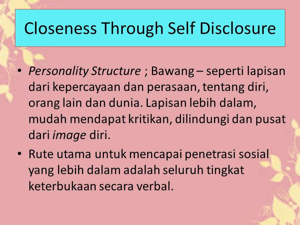 Closeness Through Self Disclosure