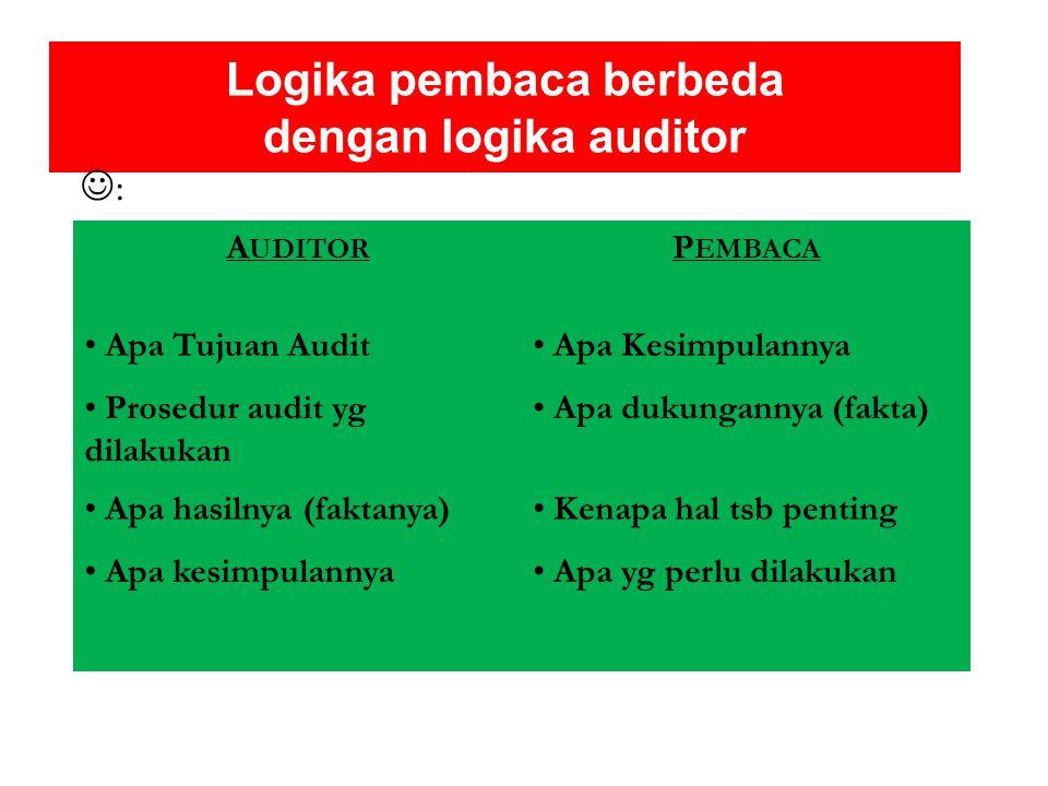 Logika pembaca berbeda dengan logika auditor