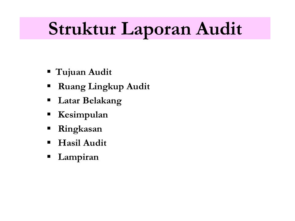 Struktur Laporan Audit