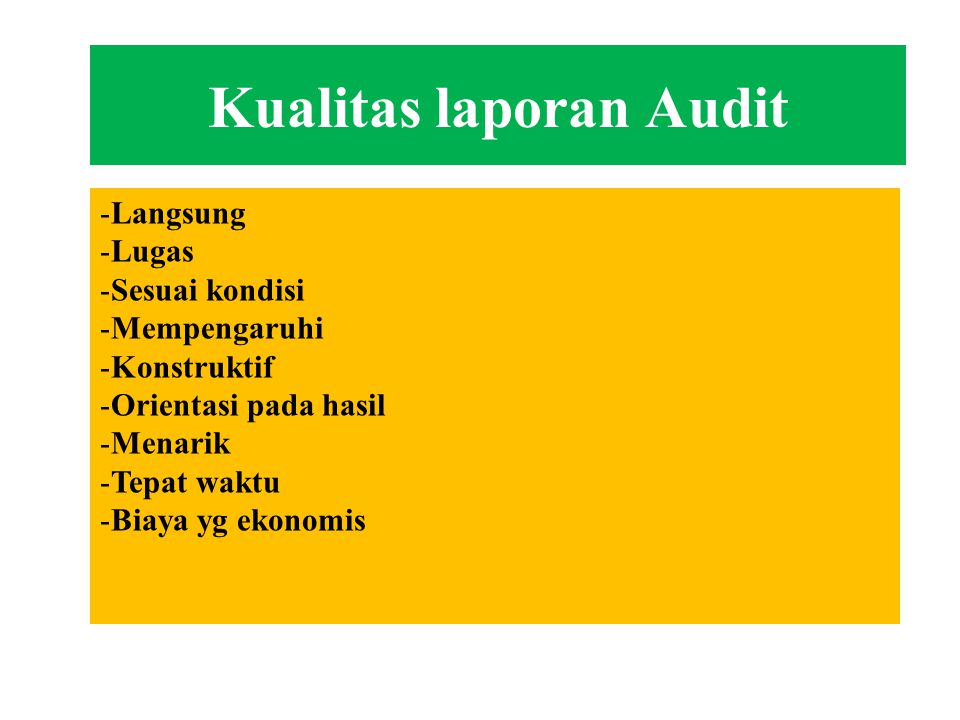 Kualitas laporan Audit
