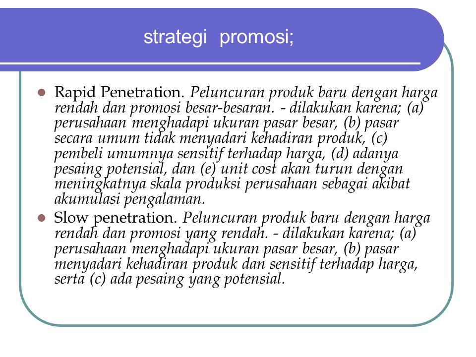 strategi promosi;