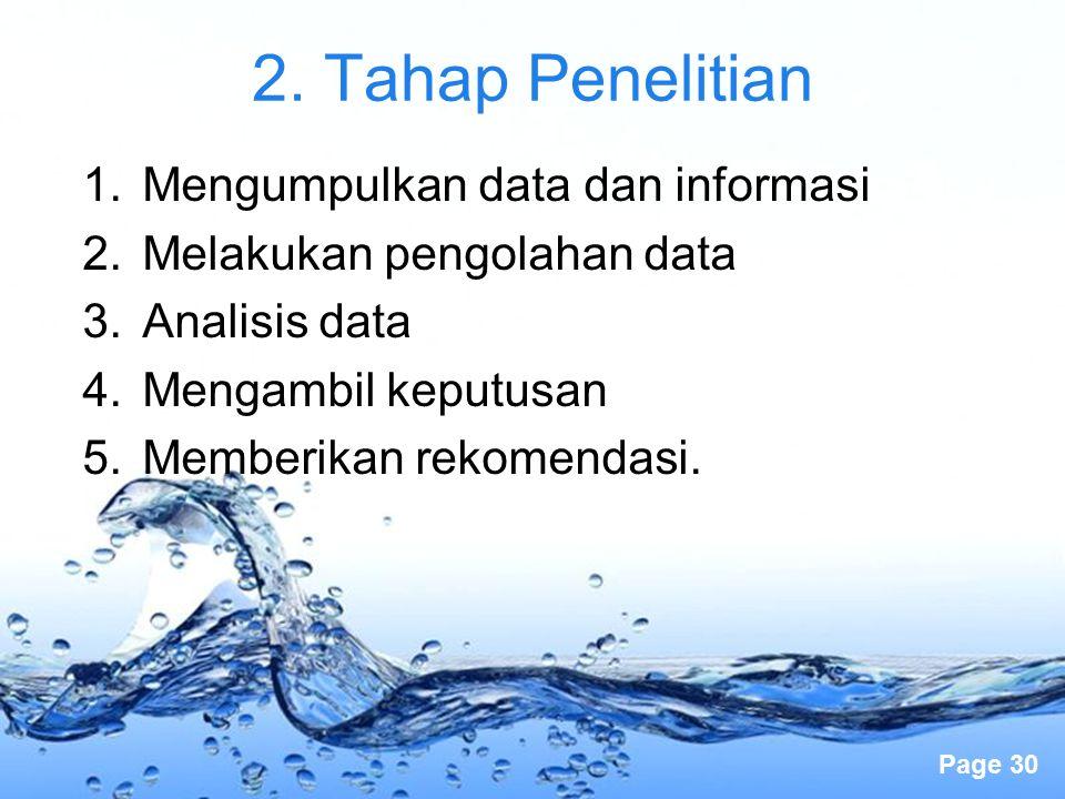 2. Tahap Penelitian Mengumpulkan data dan informasi