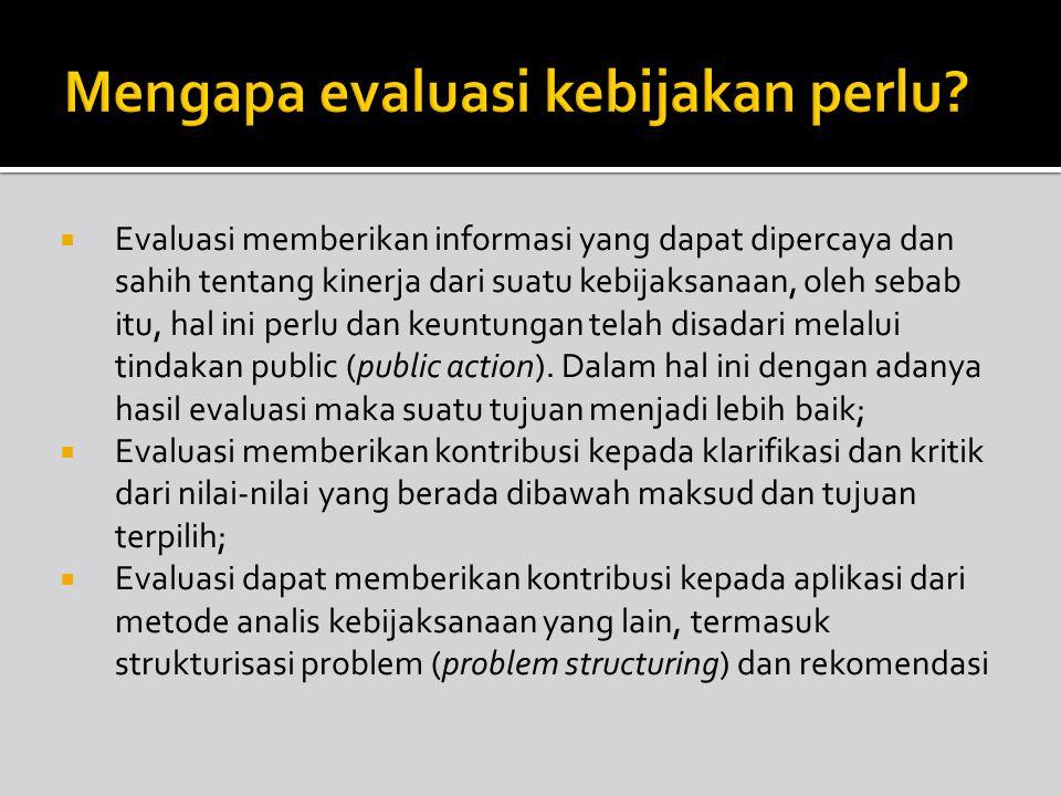 Mengapa evaluasi kebijakan perlu
