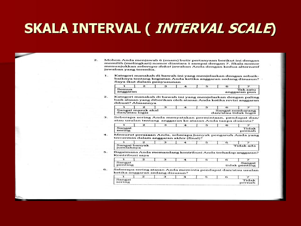 SKALA INTERVAL ( INTERVAL SCALE)