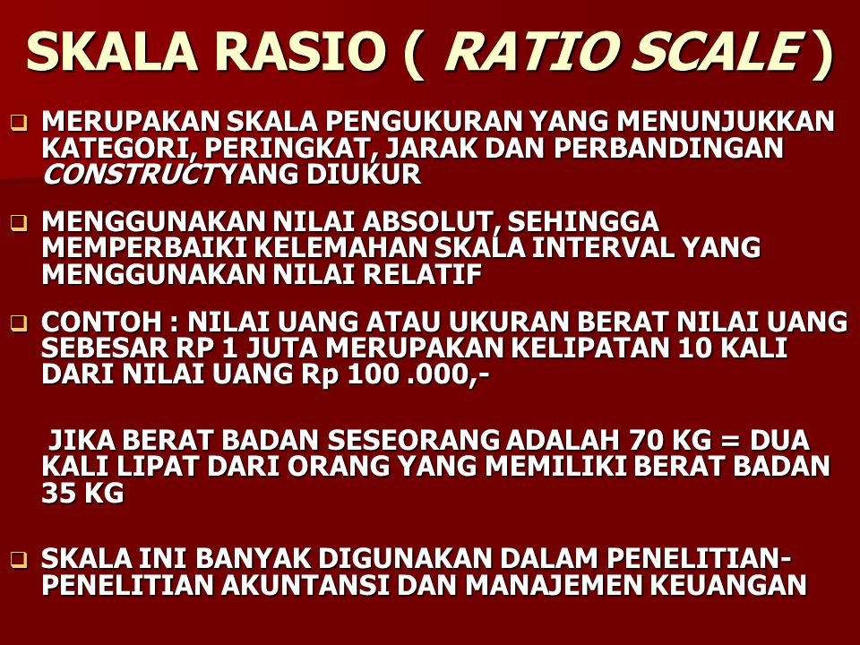 SKALA RASIO ( RATIO SCALE )
