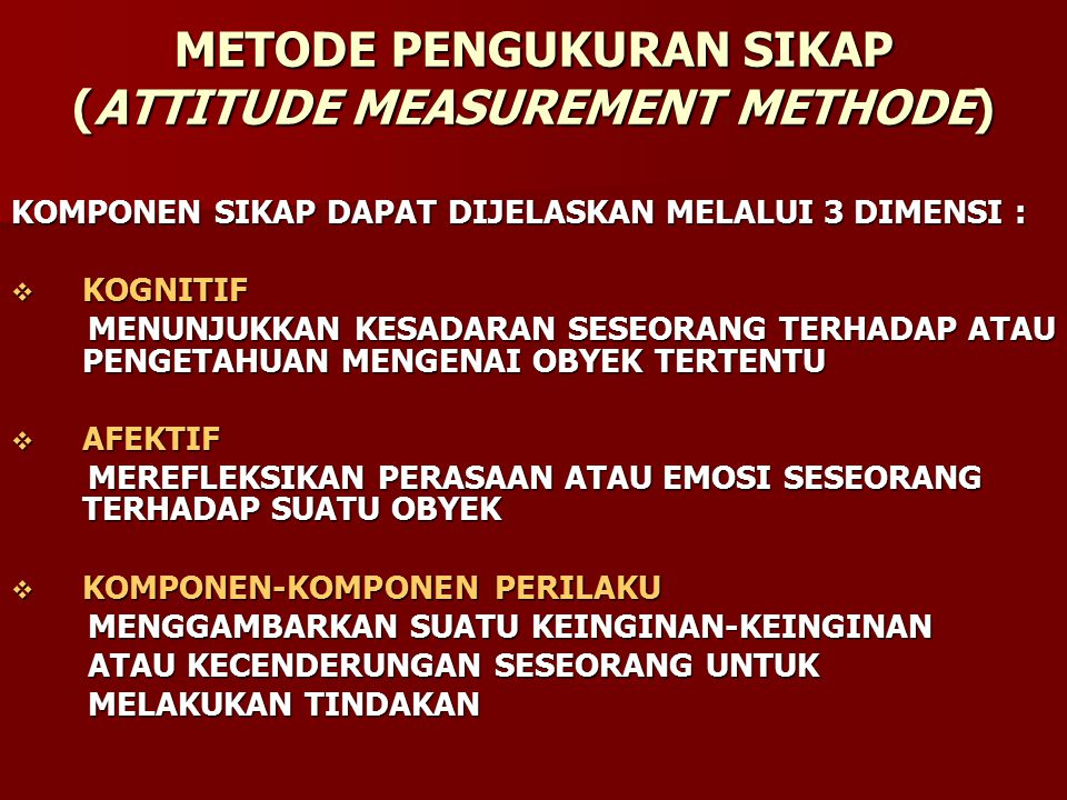 METODE PENGUKURAN SIKAP (ATTITUDE MEASUREMENT METHODE)