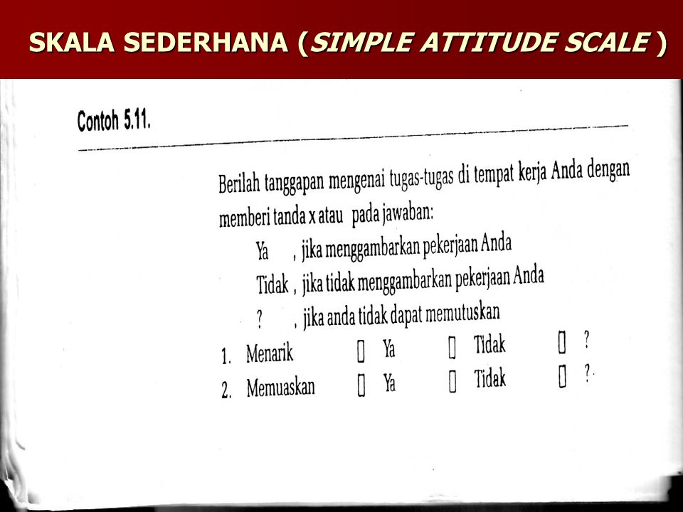 SKALA SEDERHANA (SIMPLE ATTITUDE SCALE )