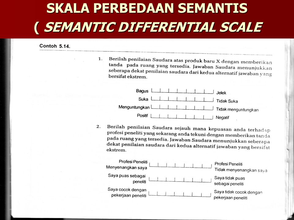 SKALA PERBEDAAN SEMANTIS ( SEMANTIC DIFFERENTIAL SCALE