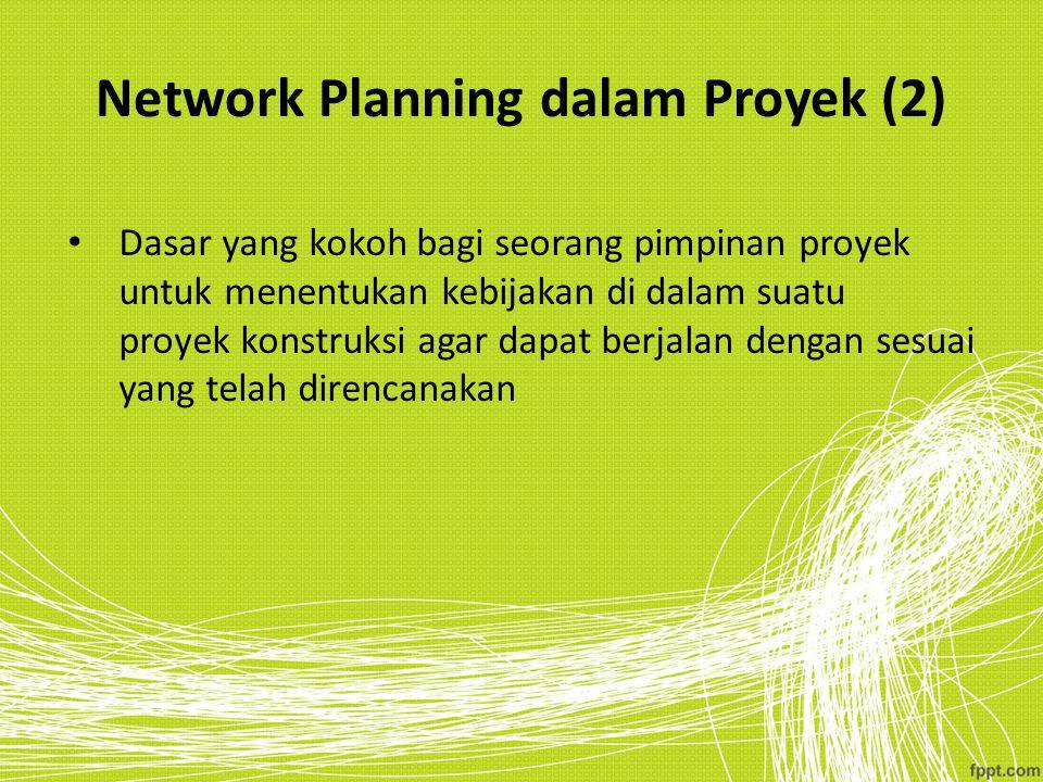 Network Planning dalam Proyek (2)
