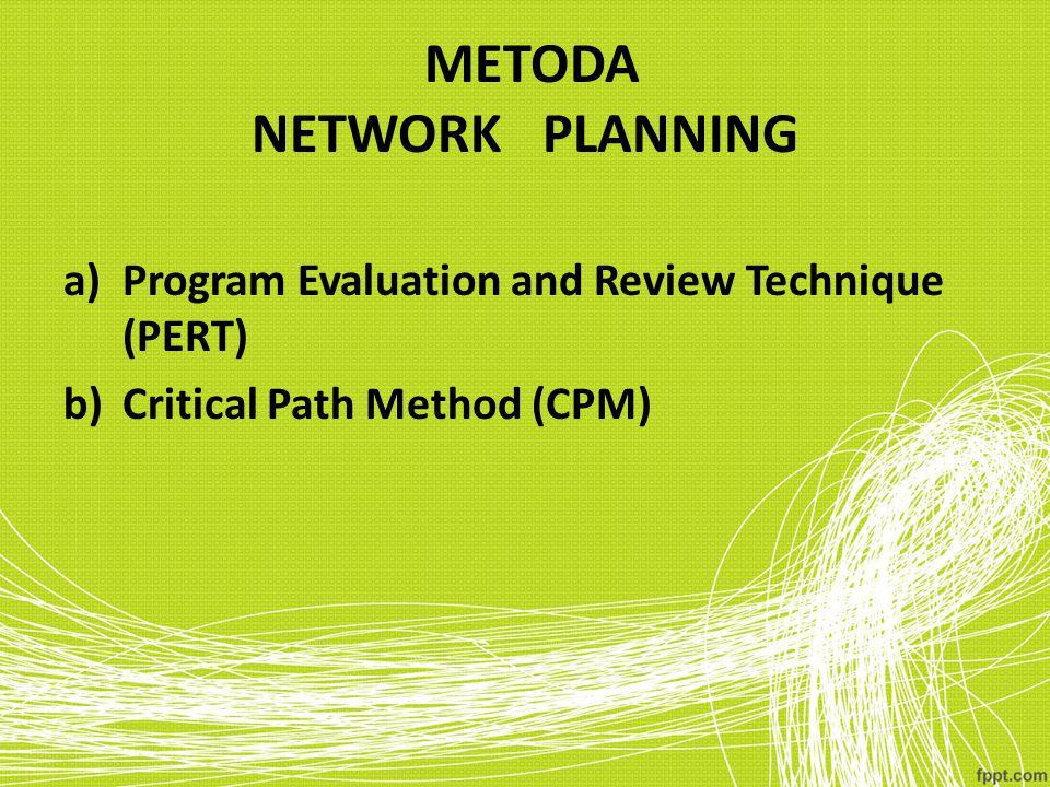 METODA NETWORK PLANNING