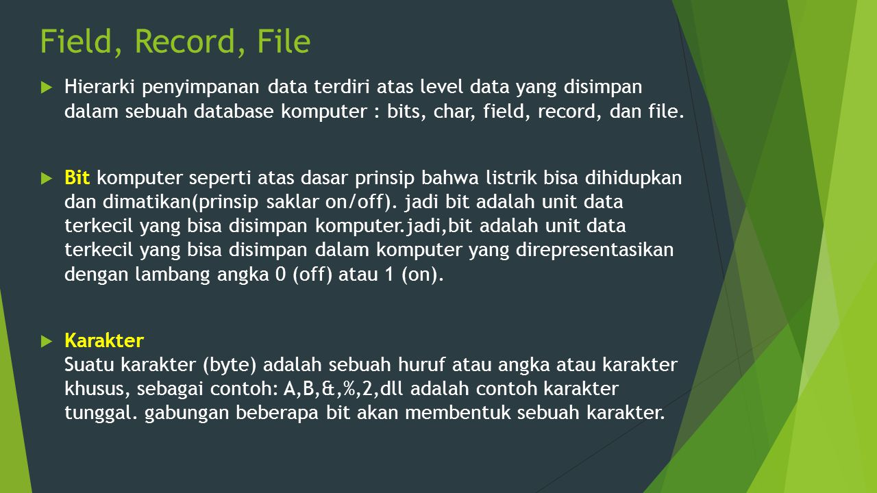 Field, Record, File