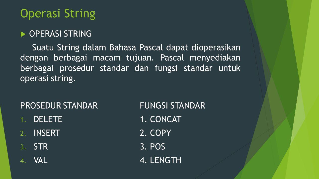 Operasi String OPERASI STRING