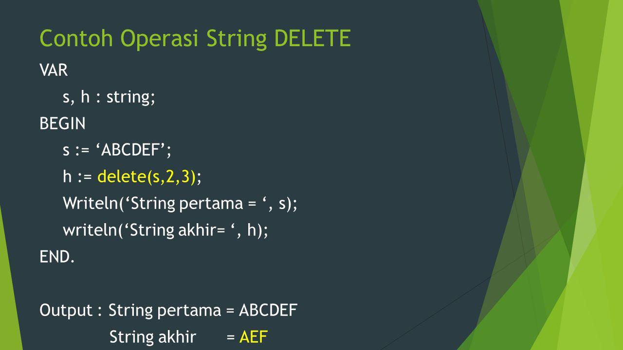 Contoh Operasi String DELETE