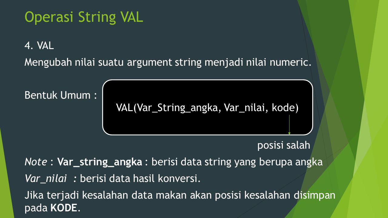VAL(Var_String_angka, Var_nilai, kode)