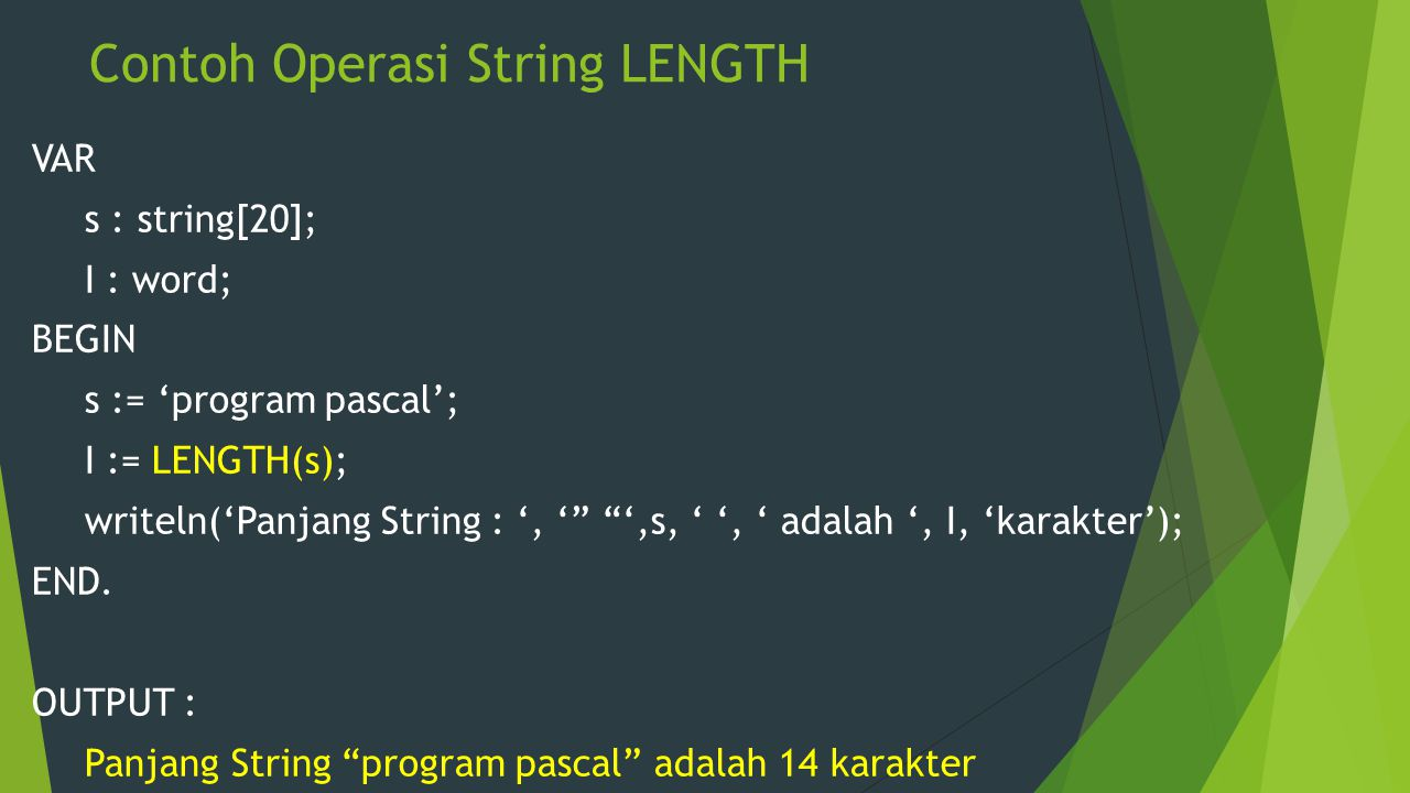 Contoh Operasi String LENGTH