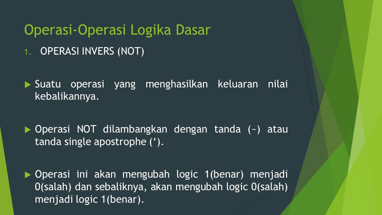Operasi-Operasi Logika Dasar