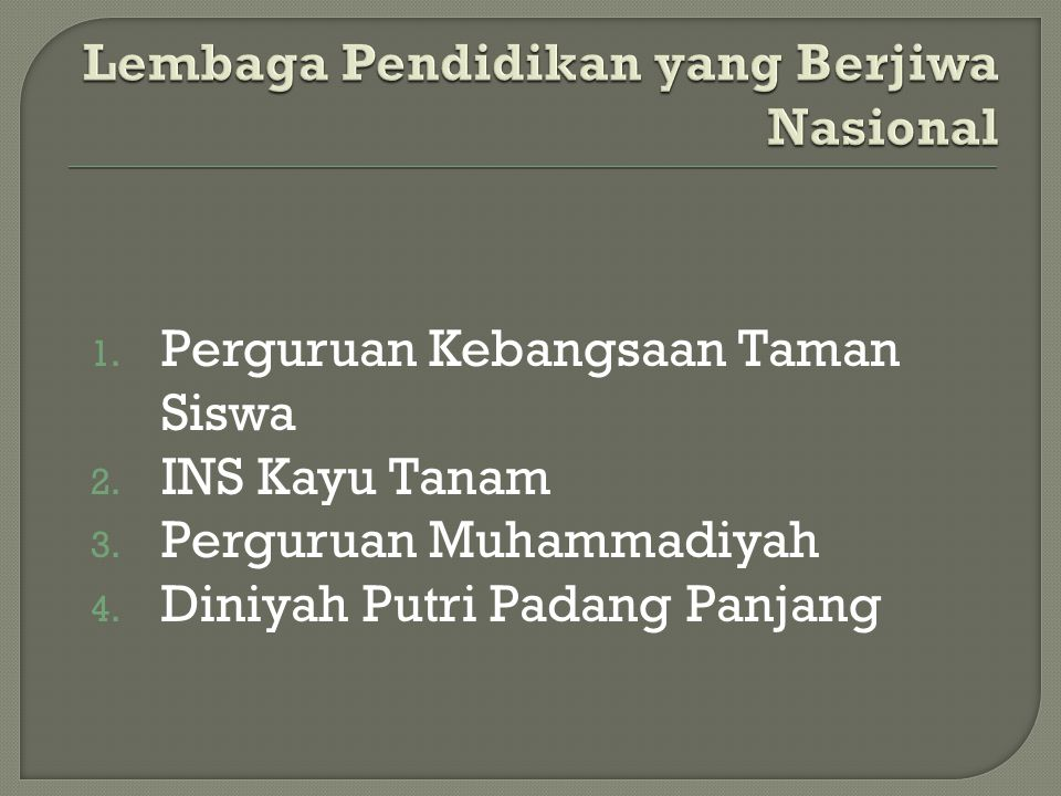 Lembaga Pendidikan yang Berjiwa Nasional