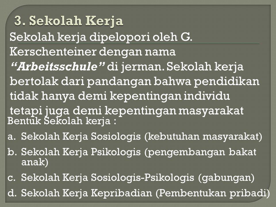3. Sekolah Kerja