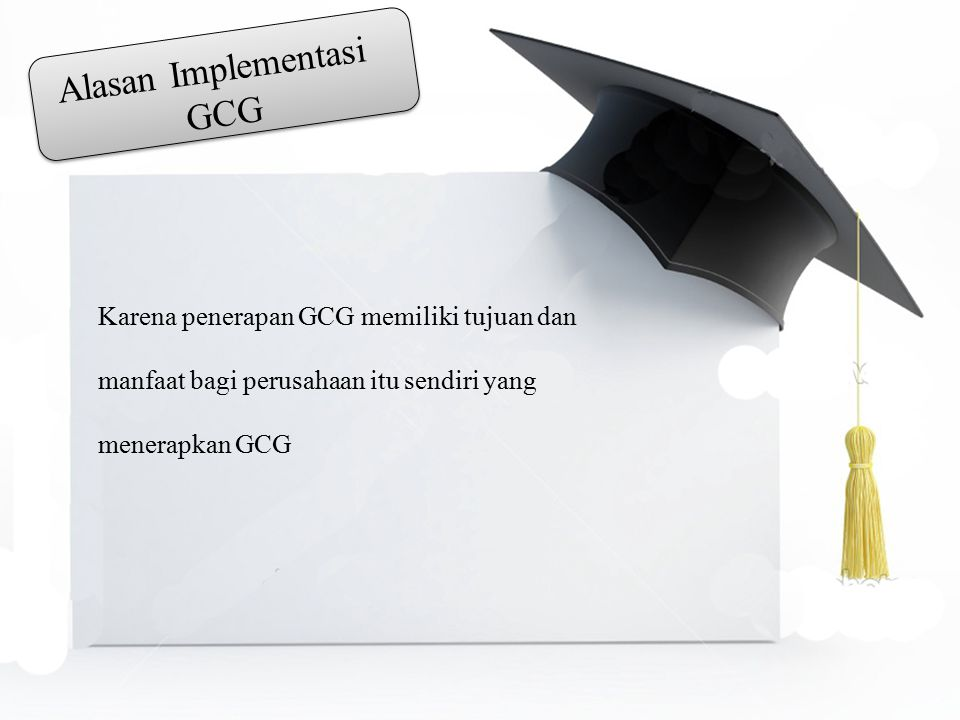 Alasan Implementasi GCG