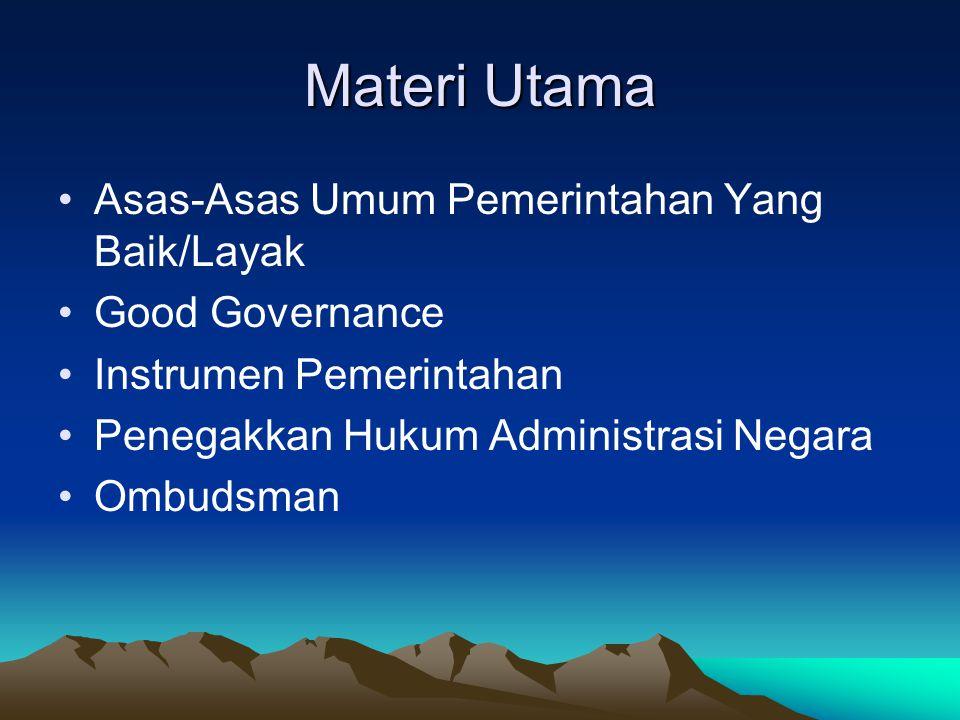 Materi Utama Asas-Asas Umum Pemerintahan Yang Baik/Layak