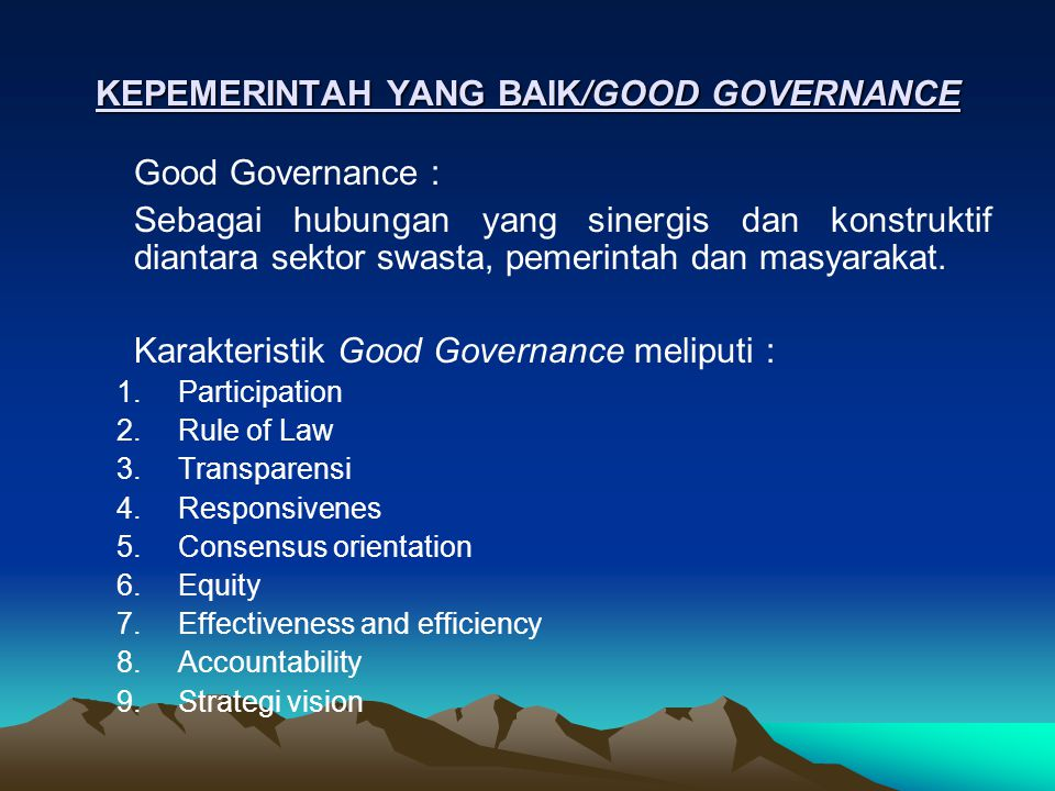 KEPEMERINTAH YANG BAIK/GOOD GOVERNANCE