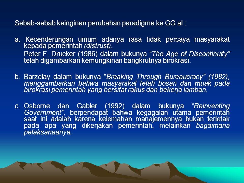 Sebab-sebab keinginan perubahan paradigma ke GG al :